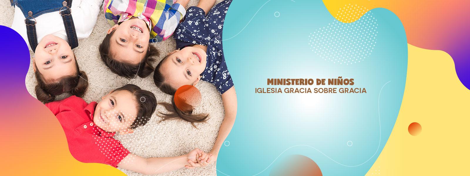 Ministerio de Niños | Iglesia Gracia Sobre Gracia